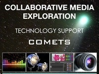 Collaborative Media Exploration Tech Support (COMETS) Drop-In Help