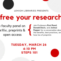 Free Your Research: arXiv, preprints, and open access faculty panel | LTS