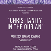 """Professor Gerhard Bowering, """"Christianity in the Qur'an"""""""
