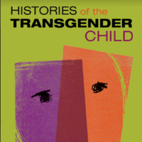 Depathologizing Trans Childhood: Racial Justice and the History of Plasticity by  Julian Gill-Peterson
