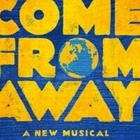 Broadway Show- Come from Away