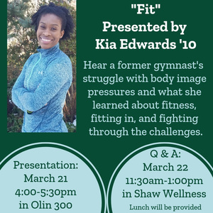 """Fit"" Presented by Kia Edwards '10"