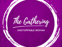 """The Gathering – """"Unstoppable Woman"""" with Deborah Harlow"""