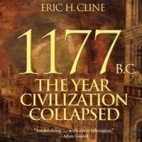 "Archaeologist Eric H. Cline on ""1177 BC: The Year Civilization Collapsed"""