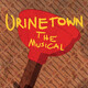 """Playshop Theatre Presents """"Urinetown: The Musical"""""""