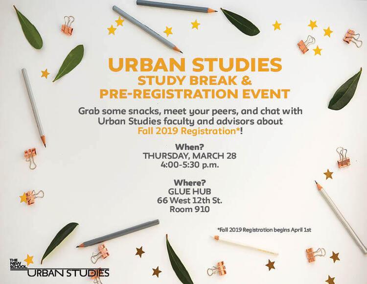 Urban Studies Study Break & Pre-Registration Event