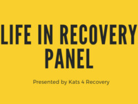 Life in Recovery Panel Discussion