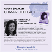 Guest Speaker Channy Chhi Laux: Intimate Talk about the Cambodian Genocide