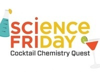 Science Friday: Cocktail Chemistry Quest