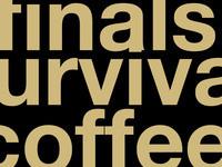 Finals Survival Coffee