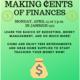Making ¢ents of Finances