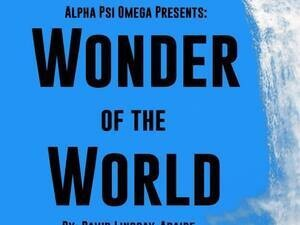 Alpha Psi Omega Presents: Wonder of the World