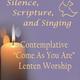 Contemplative Lenten Worship