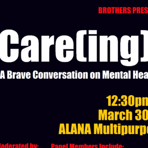 Care(ing) for Us: A Brave Conversation on Mental Health in Communities of Color