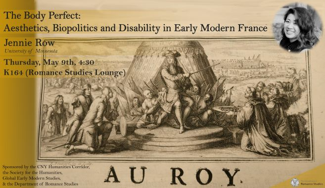"""Jennie Row, """"The Body Perfect: Aesthetics, Biopolitics and Disability in Early Modern France"""""""