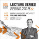 Guest Speaker Mark Cavagnero, Architect – Volume and Form