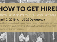 How to Get Hired - Resume Building & Interview Skills Workshop