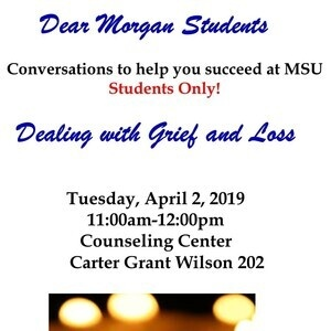 Dear Morgan Students Dealing with Grief and Loss