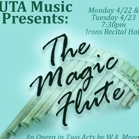 UTA Opera Workshop Presents: 'The Magic Flute'