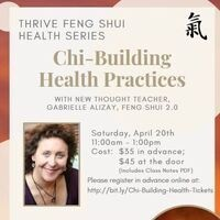 Thrive Feng Shui Health Series: Chi-Building Health Practices