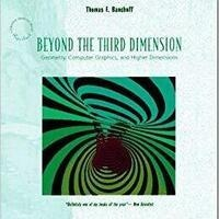 """""""The Fourth Dimension and the People You Meet There"""""""