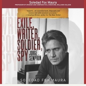 """Arts and Humanities Colloquium: """"Biography, Fiction and History: Unraveling the Life of a European Hero, Jorge Semprún (1923-2011)"""""""