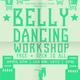 Belly Dancing Workshop