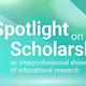 Spotlight on Scholarship