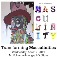 Transforming Masculinity Panel and Discussion