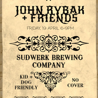 John Rybak + Friends @ Sudwerk Brewing Company