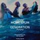 Film: Momentum Generation