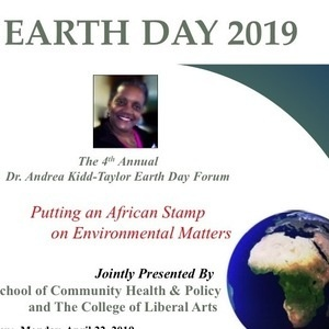 2019 4th Annual Dr. Andrea Kidd-Taylor Earth Day Forum