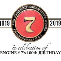 Season Opening & Engine #7's 100th Birthday
