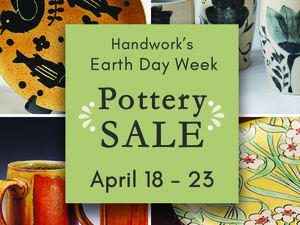 Spring Pottery Sale at Handwork Co-op