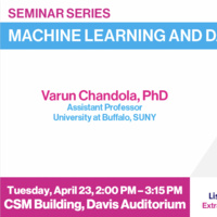 Machine Learning and Data Science Seminar: Dr. Varun Chandola