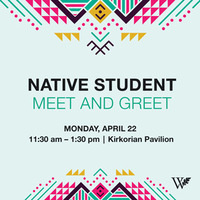 Native Student Meet and Greet