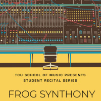 Student Recital Series: Frog Synthony