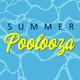 Summer POOLOOZA