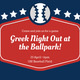 Greek Night Out at the Ballpark