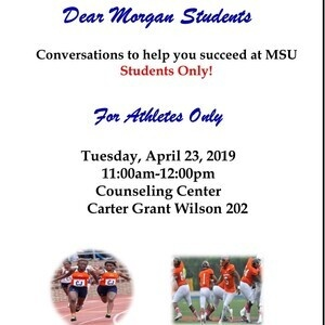 Dear Morgan Students - For Student Athletes Only