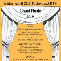 Pathways Season Finale: Multi-Arts Evening