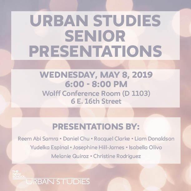 Urban Studies Spring 2019 Senior Presentations