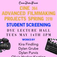CINE 364 Advanced Filmmaking Student Screening
