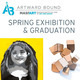Artward Bound Spring Exhibition & Graduation