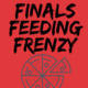 Finals Feeding Frenzy