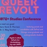 Queer Revolt:  An Interdisciplinary LGBTQ+ Studies Conference
