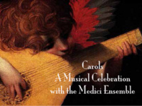 Carols: A Musical Celebration with the Medici Ensemble