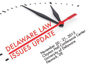 Delaware Law Issues Update